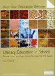 Literacy Education in School : Research perspectives from the past, for the future