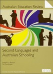 Second Languages and Australian Schooling by Joseph Lo Bianco