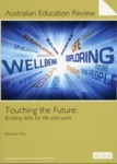 Touching the Future : Building skills for life and work