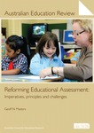 Reforming Educational Assessment: Imperatives, principles and challenges