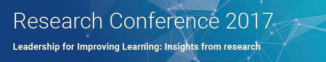 Research Conference 2017 - Leadership for Improving Learning - Insights from Research
