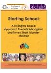 Starting school : a strengths‐based approach towards Aboriginal and Torres Strait Islander children