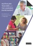 Australian teachers and the learning environment: An analysis of teacher response to TALIS 2013: Final Report
