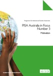 PISA Australia in Focus Number 3: Motivation