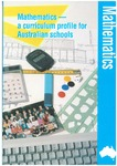 Mathematics: a curriculum profile for Australian schools by Australian Education Council